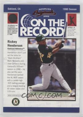 2002 Donruss Originals - On the Record #OR-11 - Rickey Henderson /800