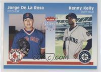 Kenny Kelly, Jorge de la Rosa