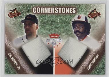 2002 Fleer Platinum - Cornerstones - Numbered #2 CS - Cal Ripken Jr., Eddie Murray /250