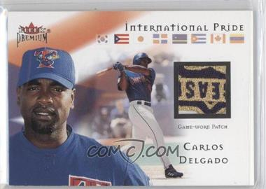 2002 Fleer Premium - International Pride Game-Used - Premium #CADE - Carlos Delgado /75