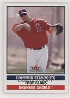Diamond Standouts - Troy Glaus
