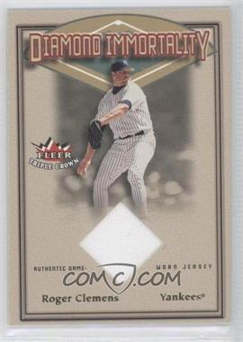 2002 Fleer Triple Crown - Diamond Immortality - Memorabilia #N/A - Roger Clemens