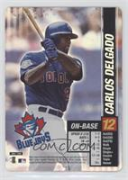 Carlos Delgado [EX to NM]