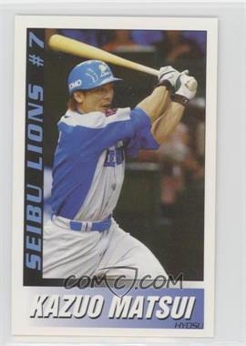 2002 Saitama Seibu Lions Original Player Cards - [Base] #7 - Kazuo Matsui