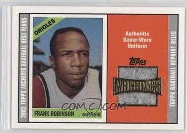 2002 Topps Archives - Reprint Relics #TUR-FR - Frank Robinson