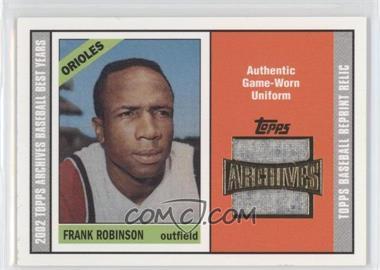 2002 Topps Archives - Uniform Relics #TUR-FR - Frank Robinson