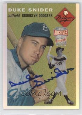 2002 Topps Archives Reserve - Autographs #TRA-DS - Duke Snider