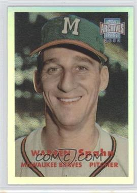 2002 Topps Archives Reserve - [Base] #100 - Warren Spahn