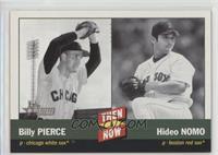 Hideo Nomo, Billy Pierce