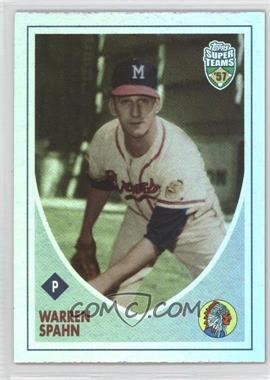 2002 Topps Super Teams - [Base] - Retrofractors #39 - Warren Spahn /1957
