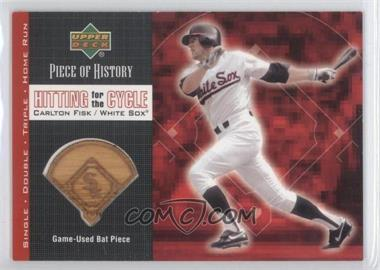 2002 Upper Deck Piece Of History - Hitting for the Cycle - Memorabilia [Memorabilia] #HC-CF - Carlton Fisk