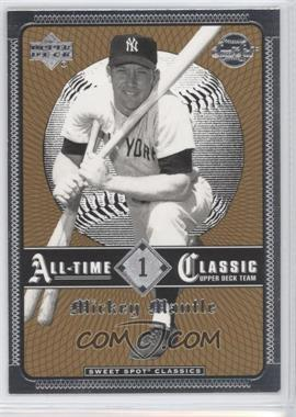 2002 Upper Deck Sweet Spot Classics - [Base] #1 - Mickey Mantle