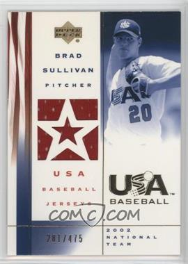 2002 Upper Deck USA Baseball - Jerseys #US-BS - Brad Sullivan /475