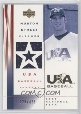 2002 Upper Deck USA Baseball - Jerseys #US-HS - Huston Street /475