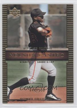 2002 Upper Deck Ultimate Collection - [Base] #84 - Nelson Castro /550