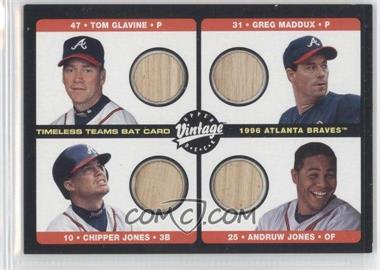 2002 Upper Deck Vintage - Timeless Teams Quad Bats #B-ATL - Tom Glavine, Greg Maddux, Chipper Jones, Andruw Jones