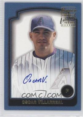 2003 Bowman - Signs of the Future #SOF-OV - Oscar Villarreal