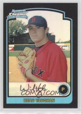 2003 Bowman Draft Picks & Prospects - [Base] - Chrome Refractor #BDP53 - Beau Vaughn