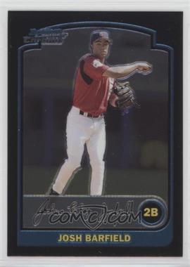 2003 Bowman Draft Picks & Prospects - [Base] - Chrome #BDP121 - Josh Barfield