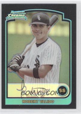 2003 Bowman Draft Picks & Prospects - [Base] - Refractor #BDP85 - Robert Valido
