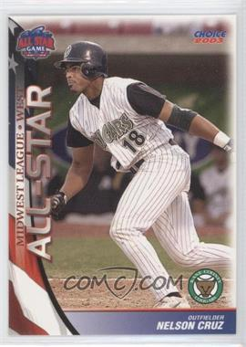 2003 Choice Midwest League All-Star Game - [Base] #45 - Nelson Cruz