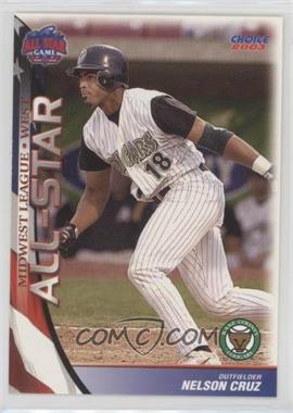 2003 Choice Midwest League All-Star Game - [Base] #45 - Nelson Cruz