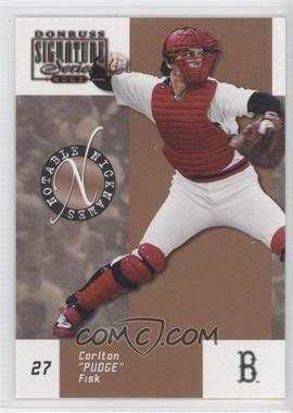 2003 Donruss Signature Series - Notable Nicknames #NN-4 - Carlton Fisk /750