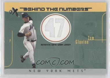2003 EX - Behind The Numbers Game-Used - Jersey Number #BTNGU-2 - Tom Glavine /47