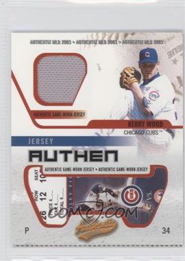 2003 Fleer Authentix - Jersey Authentix - Ripped #JA-KW - Kerry Wood