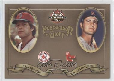 2003 Fleer Fall Classic - Postseason Glory #1PG - Carlton Fisk, Carl Yastrzemski /1500