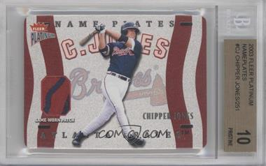 2003 Fleer Platinum - Nameplates #N-CJ - Chipper Jones /25 [BGS 10]