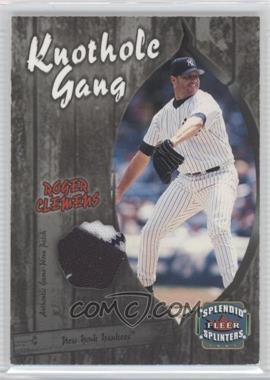 2003 Fleer Splendid Splinters - Knothole Gang Patch #RC-KGP - Roger Clemens /99