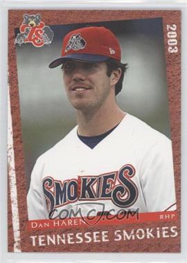 2003 Grandstand Tennessee Smokies - [Base] #22 - Dan Haren