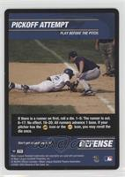 Defense - Pickoff Attempt