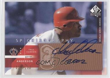 2003 SP Authentic - Chirography World Series Heroes - Bronze #GA - Garret Anderson /100