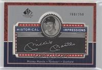 Mickey Mantle [EX to NM] #/250