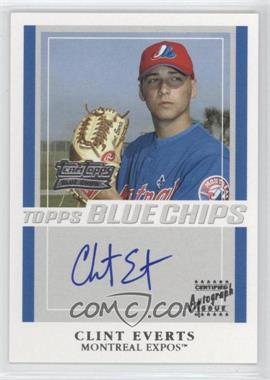 2003 Topps - Team Topps Blue Chips Autographs - [Autographed] #TT-CCE - Clint Everts