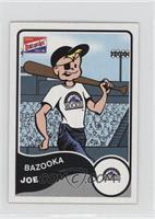 Bazooka Joe (Colorado Rockies)