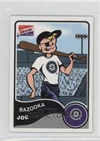 Bazooka Joe (Seattle Mariners)