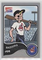 Bazooka Joe (Cleveland Indians)
