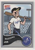 Bazooka Joe (Los Angeles Dodgers)