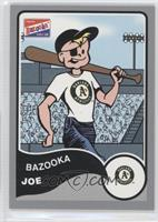 Bazooka Joe (Oakland Athletics)
