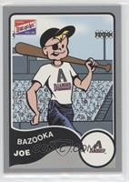 Bazooka Joe (Arizona Diamondbacks)