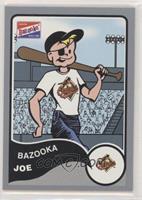 Bazooka Joe (Baltimore Orioles)