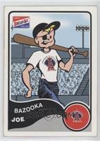 Bazooka Joe (Anaheim Angels)