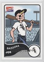 Bazooka Joe (Chicago White Sox)