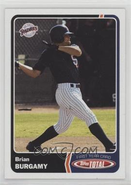 2003 Topps Total - [Base] #907 - Brian Burgamy