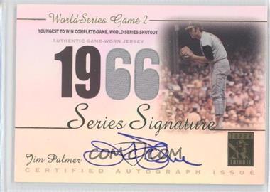2003 Topps Tribute World Series - Signature Relics #SSA-JP - Jim Palmer