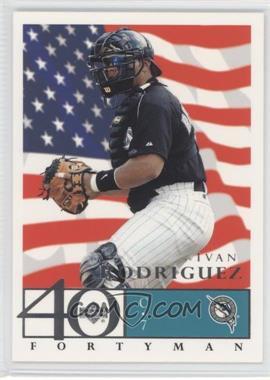 2003 Upper Deck 40 Man - [Base] - Flag #602 - Ivan Rodriguez