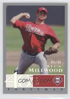 Kevin Millwood /40
